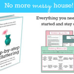 Step-By-Step Decluttering